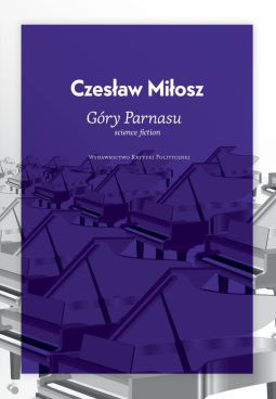 Czesław Miłosz Góry Parnasu książka